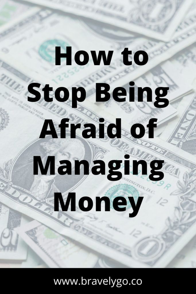money on the background with text how to stop being afraid of financial fear