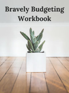bravely values based budgeting workbook